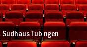 Sudhaus Tubingen tickets