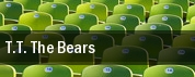 T.T. The Bears tickets