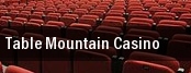 Table Mountain Casino tickets