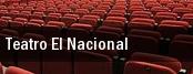 Teatro El Nacional tickets
