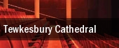 Tewkesbury Cathedral tickets