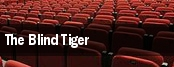 The Blind Tiger tickets
