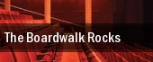 The Boardwalk Rocks tickets