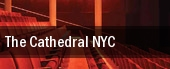 The Cathedral NYC tickets