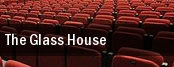 The Glass House tickets