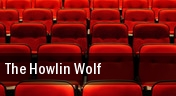 The Howlin Wolf tickets