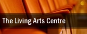 The Living Arts Centre tickets