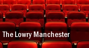 The Lowry Manchester tickets