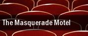 The Masquerade Motel tickets