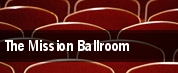 The Mission Ballroom tickets