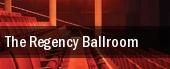 The Regency Ballroom tickets