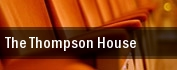 The Thompson House tickets