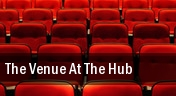 The Venue At The Hub tickets