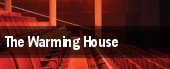 The Warming House tickets