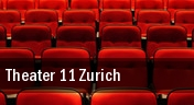 Theater 11 Zurich tickets