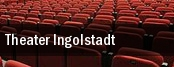 Theater Ingolstadt tickets