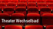 Theater Wechselbad tickets