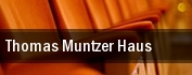 Thomas Muntzer Haus tickets