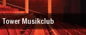 Tower Musikclub tickets