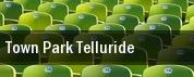 Town Park Telluride tickets