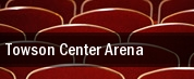 Towson Center Arena tickets
