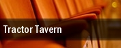 Tractor Tavern tickets