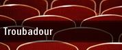Troubadour tickets