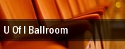 U Of I Ballroom tickets