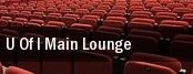 U Of I Main Lounge tickets