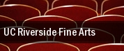 UC Riverside Fine Arts tickets