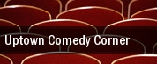 Uptown Comedy Corner tickets