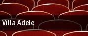 Villa Adele tickets