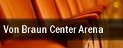 Von Braun Center Arena tickets