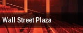 Wall Street Plaza tickets