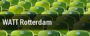 WATT Rotterdam tickets