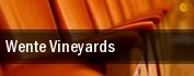 Wente Vineyards tickets