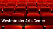 Westminster Arts Center tickets