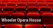 Wheeler Opera House tickets