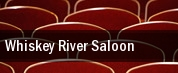 Whiskey River Saloon tickets
