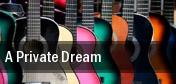 A Private Dream Atlanta tickets