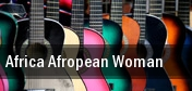 Africa Afropean Woman tickets