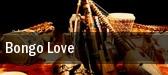 Bongo Love tickets