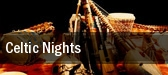 Celtic Nights Lincoln Center Performance Hall tickets
