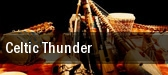 Celtic Thunder Brady Theater tickets