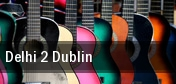 Delhi 2 Dublin Commodore Ballroom tickets