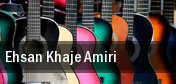 Ehsan Khaje Amiri tickets