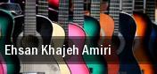 Ehsan Khajeh Amiri tickets