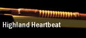 Highland Heartbeat Flynn Center for the Performing Arts tickets
