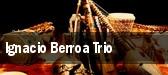 Ignacio Berroa Trio tickets