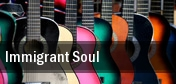 Immigrant Soul tickets